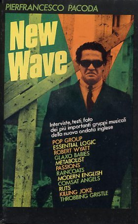 copertina originale New Wave di Pierfrancesco Pacoda