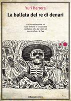 Note su La ballata del re di denari di Yuri Herrera