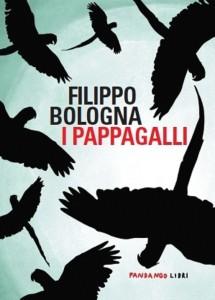 I pappagalli / Filippo Bologna
