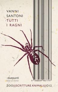 Tutti i ragni / Vanni Santoni