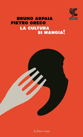 Arpaia-Greco_La cultura si mangia