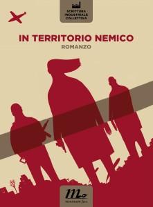 In territorio nemico, a Milano. (Con un estratto dal romanzo).