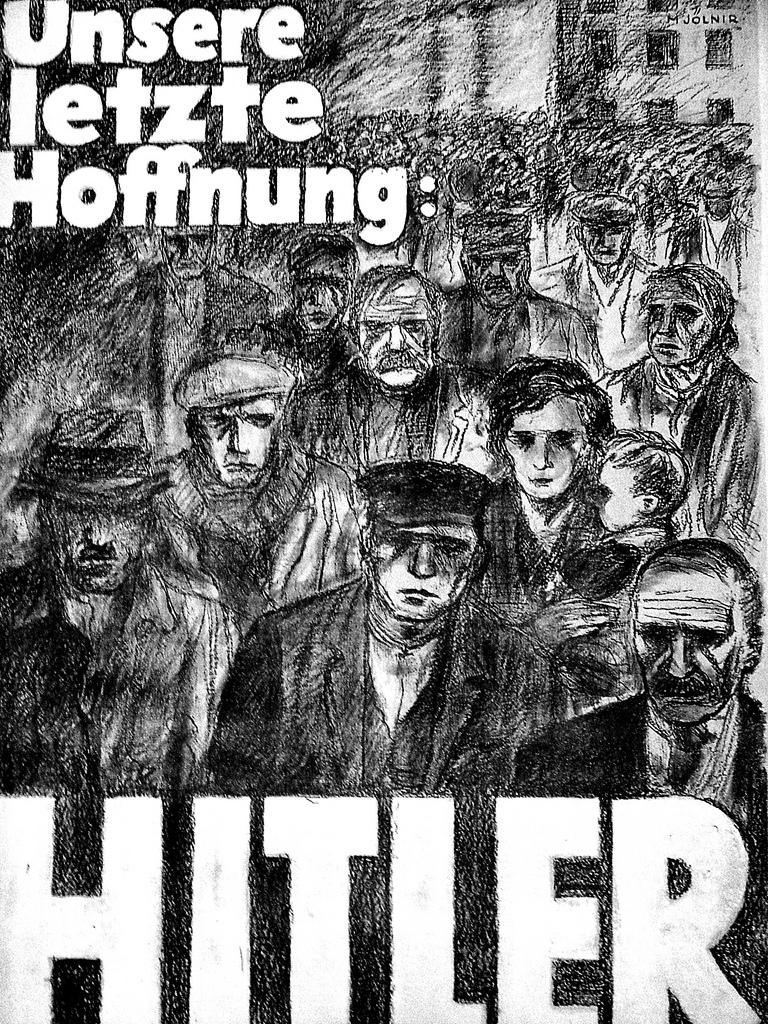 """Manifesto di propaganda nazista, inverno 1932. """"La nostra ultima speranza: Hitler"""""""