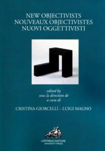 New Objectivists / Nouveaux Objectivistes / Nuovi Oggettivisti