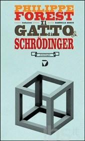 Philippe Forest, Il gatto di Schrödinger, Del Vecchio Editore, 2014