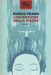 Marco Peano, L'invenzione della madre, Minimumfax