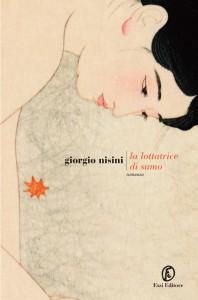 La lottatrice di sumo, Giorgio Nisini, Fazi Editore