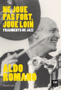 Incontinental jazz: Aldo Romano