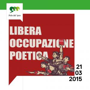 LIBERA OCCUPAZIONE POETICA  – 21 marzo a Torino