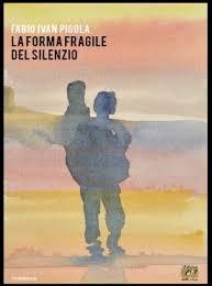 la forma fragile del silenzio
