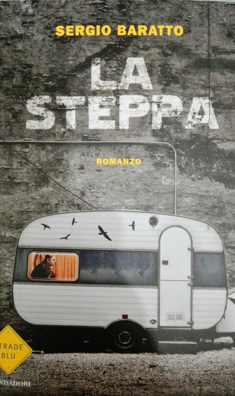 Il corpo del libro : La Steppa di Sergio Baratto