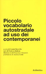 Piccolo vocabolario autostradale ad uso dei contemporanei - testi di Nazione Indiana