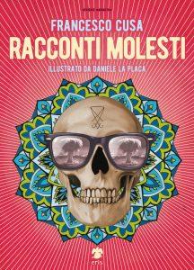 Racconti Molesti – Francesco Cusa