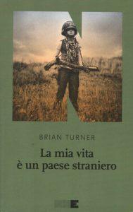 L'esperienza soggettiva e l'immaginario collettivo della guerra in Brian Turner
