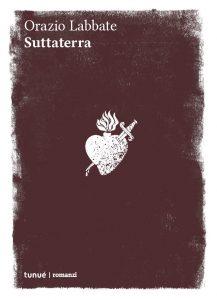 Suttaterra – Orazio Labbate
