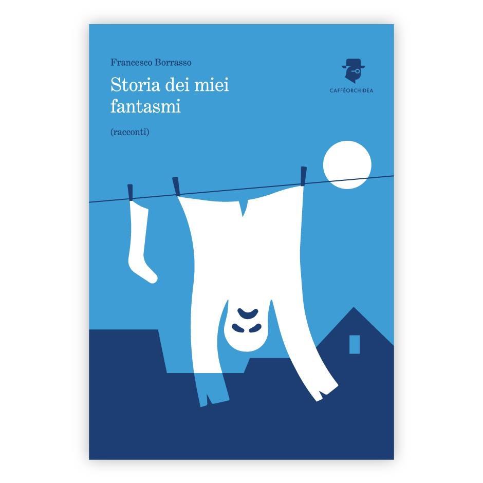 """Previsioni meteo – da """"Storia dei miei fantasmi"""" di Francesco Borrasso"""