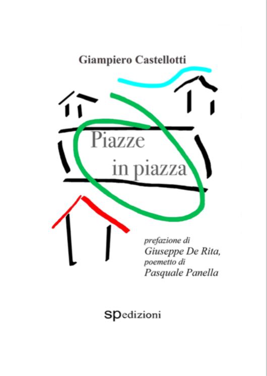 A doppia piazza : Lucio Saviani e Pasquale Panella