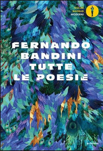 I poeti appartati: Fernando Bandini