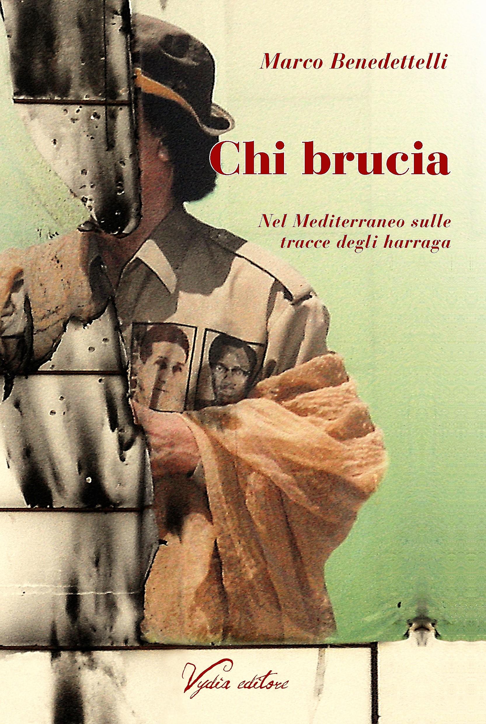 Chi brucia di Marco Benedettelli